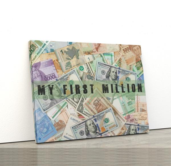 Tablou canvas motivationale The Milion